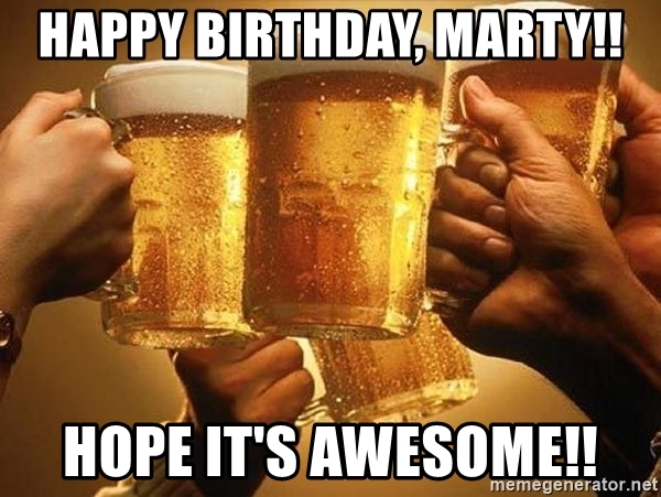 happy birthday marty ; 72560907