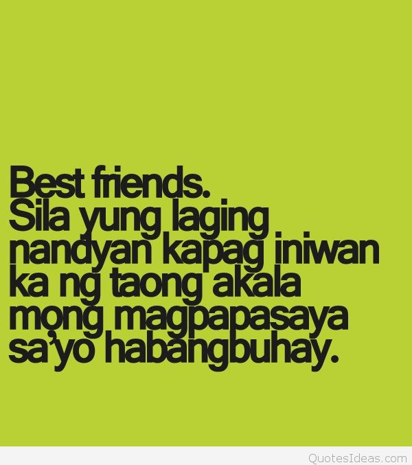 happy birthday message for best friend tagalog ; tagalog-best-friend-quotes-11a