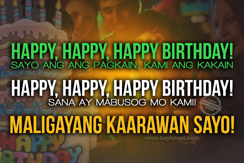 happy birthday message tagalog funny ; pinoy+birthday+quotes+FRIEND