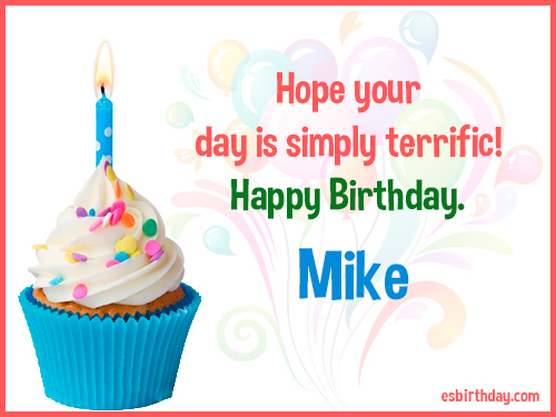 happy birthday mike ; Mike-Happy-Birthday-3