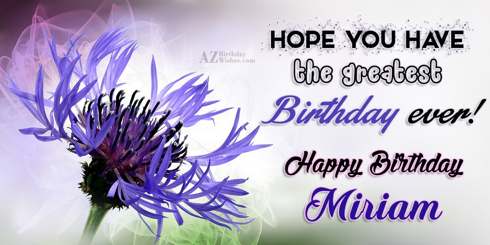 happy birthday miriam ; azbirthdaywishes-birthdaypics-26425