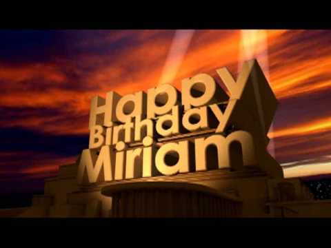 happy birthday miriam ; hqdefault