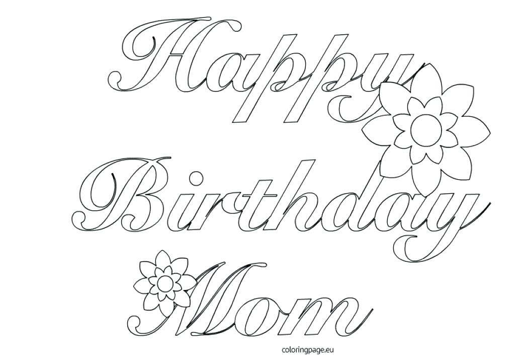 happy birthday mom cards to color ; free-printable-happy-birthday-coloring-pages-birthday-coloring-pages-printable-free-printable-happy-birthday-mom-coloring-pages