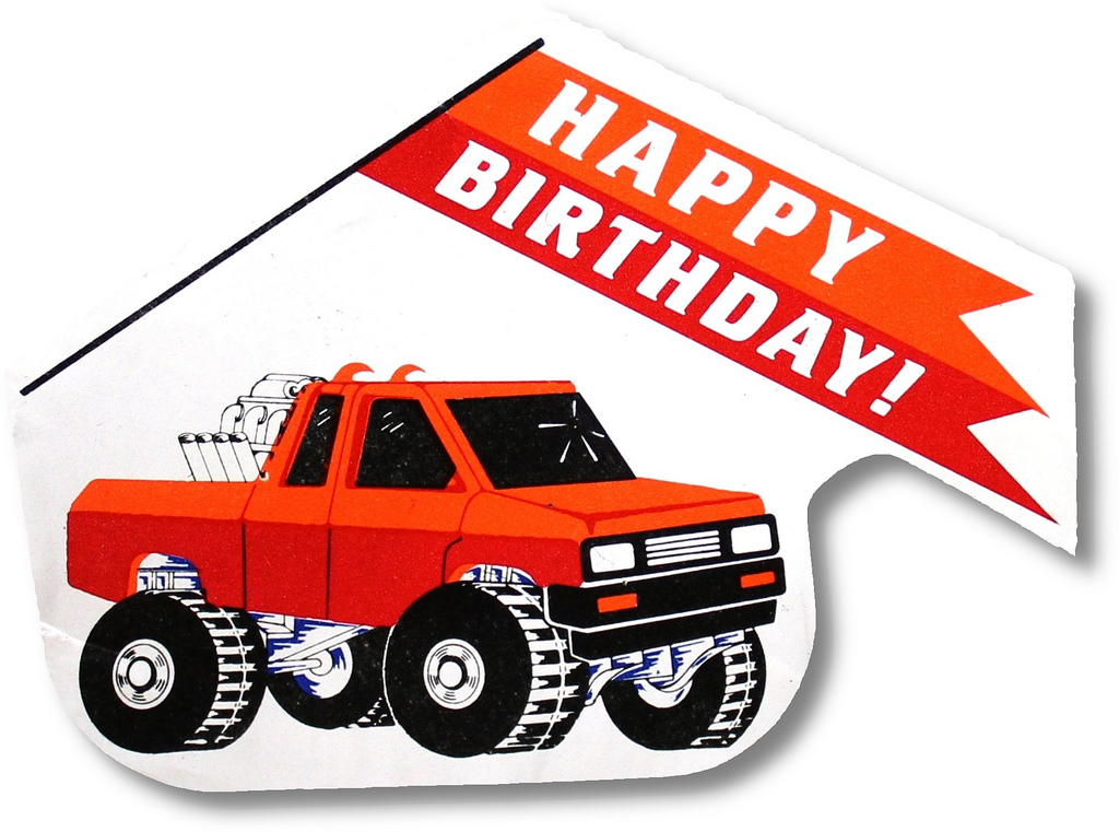 happy birthday monster truck ; 8493124561_b01f0b358e_b
