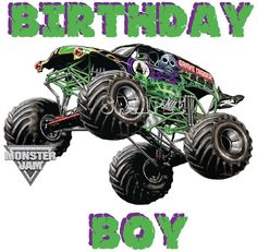 happy birthday monster truck ; 8631892a528f896ed13e18797d5c5708