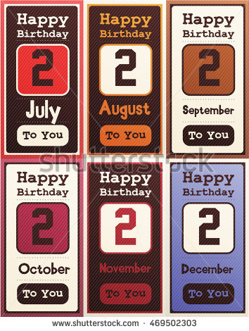 happy birthday month card ; stock-vector-greeting-happy-birthday-card-date-two-of-birth-by-month-july-august-september-october-november-469502303