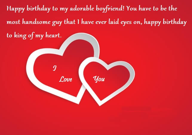 happy birthday my king ; Birthday-Wishes-For-Boyfriend-With-Love-Quotes