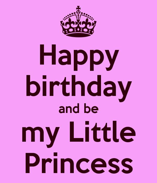 happy birthday my little princess ; happy-birthday-and-be-my-little-princess