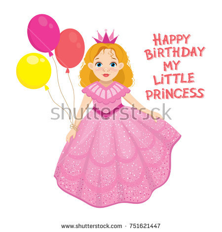 happy birthday my little princess ; stock-vector-happy-birthday-cute-fairy-girl-greeting-card-with-colorful-balloon-little-cute-beautiful-princess-751621447