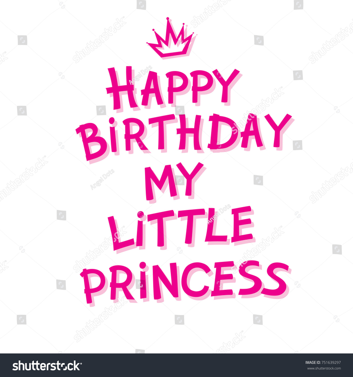 happy birthday my little princess ; stock-vector-happy-birthday-my-little-princess-hand-lettering-happy-birthday-for-postcard-or-celebration-design-751639297