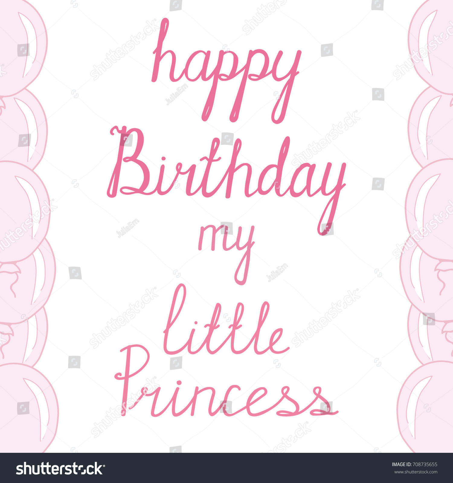 happy birthday my little princess ; stock-vector-lettering-happy-birthday-my-little-princess-pink-words-and-balloons-on-a-white-background-hand-708735655