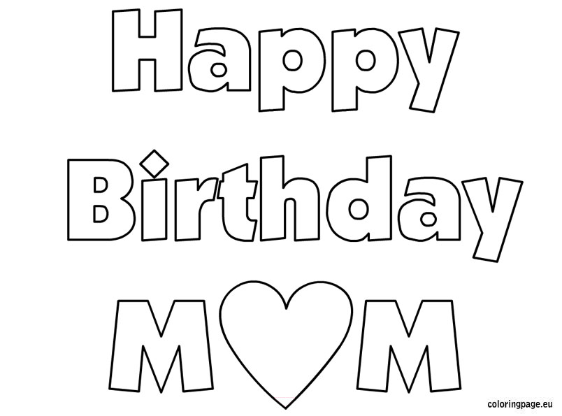 happy birthday pictures to colour in ; mom-birthday-coloring-pages-birthday-coloring-pages-for-mom-color-bros-funny