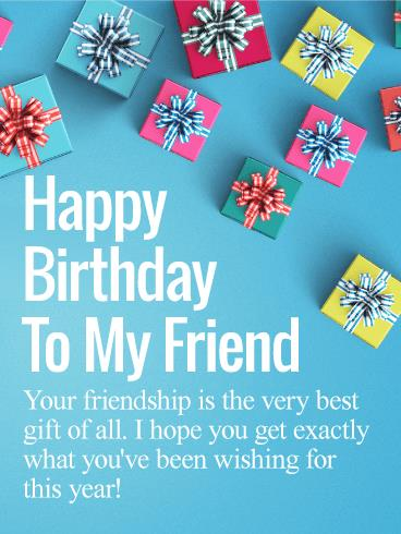 happy birthday present photo ; birthday-present-wishes-friendship-is-the-best-gift-happy-birthday-wishes-card-for-friends-free
