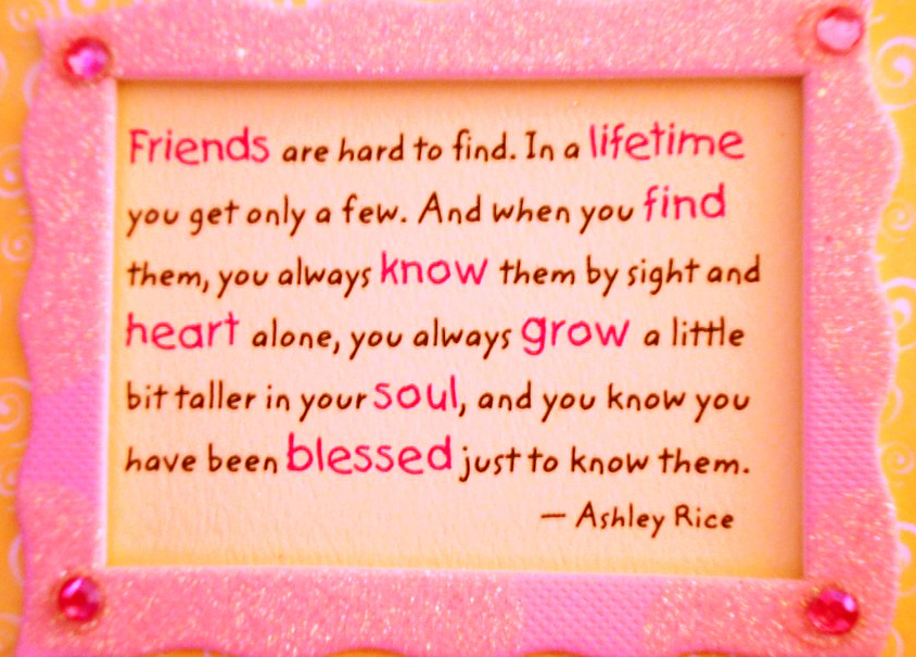 happy birthday quotes for your best friend ; friendship_quotes_by_ashley_rice_by_chocopochi-d4n3kvt