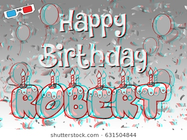 happy birthday robert images ; 3d-stereographic-robert-260nw-631504844