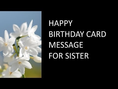 happy birthday sister card messages ; hqdefault