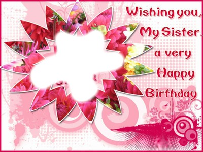 happy birthday sister photo frame online ; 1690131_2c2d6