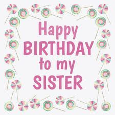 happy birthday sister signs ; 15aded71382668777a3aa0cdf9041796
