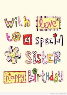 happy birthday sister signs ; 654969aa90368ae41074086c4ba1eb29