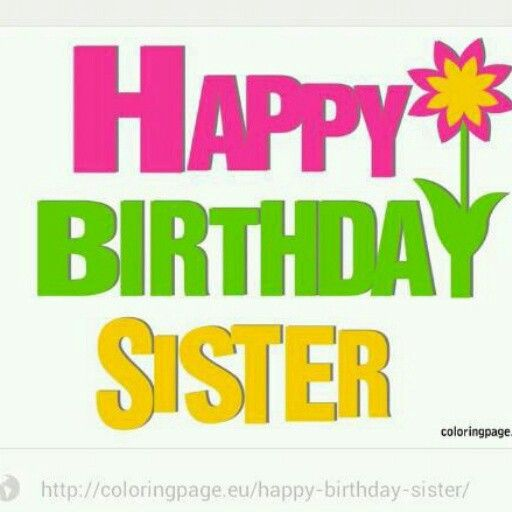 happy birthday sister signs ; ce6d25500e1d6545ff3ad7ea629fd28e
