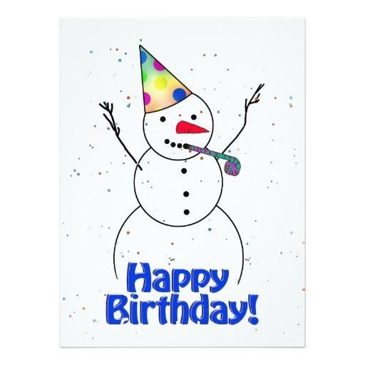happy birthday snowman ; 321e161532a7358aa25d27b93c3a1f5e