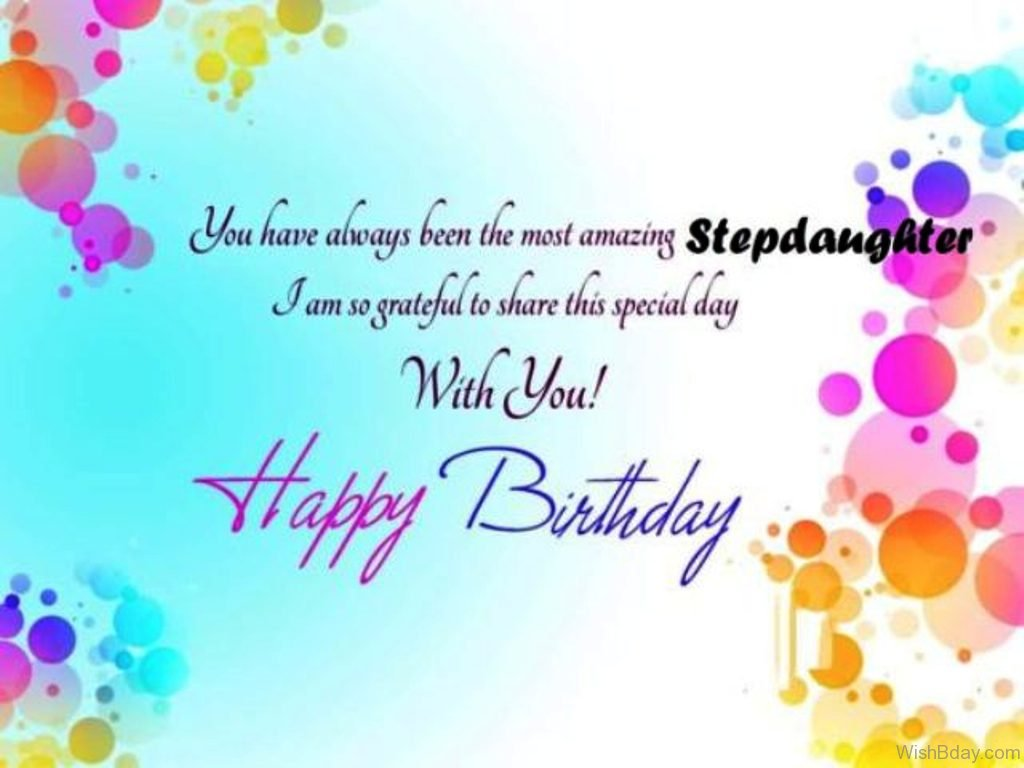 happy birthday step daughter quotes ; You-Have-Always-Been-The-Most-Amazing-Step-Daughter