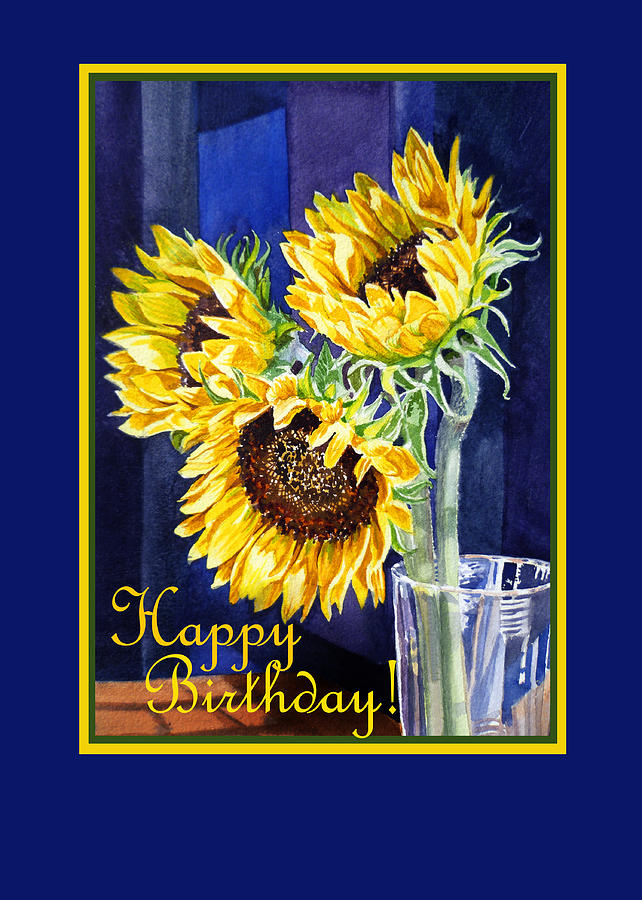 happy birthday sunflowers ; happy-birthday-happy-sunflowers-irina-sztukowski