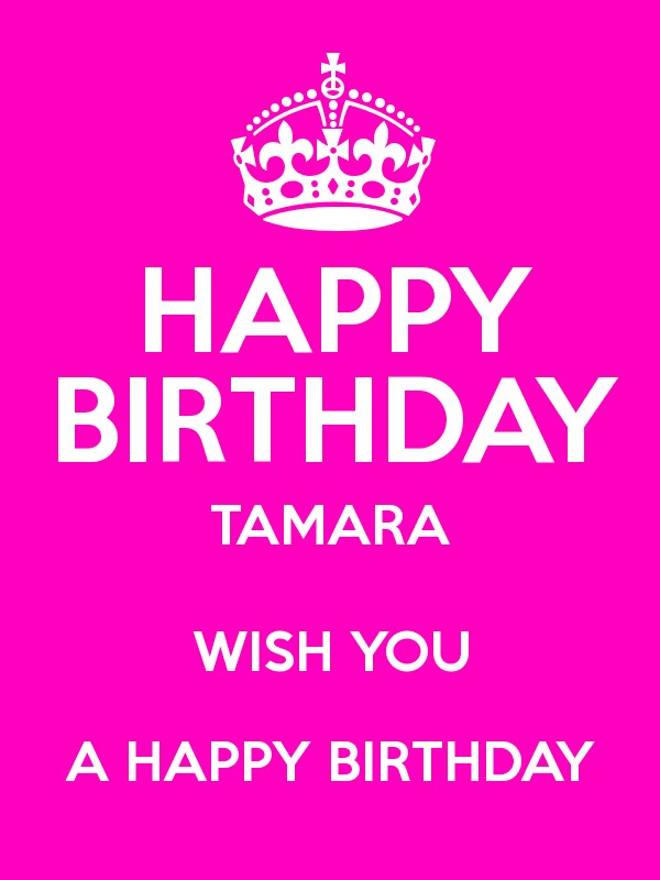 happy birthday tamara ; 3996799