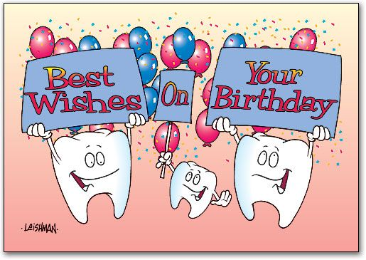 happy birthday teeth ; d41a9c49b1e6e89c147d00e95c459b34
