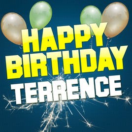 happy birthday terrence ; 268x0w