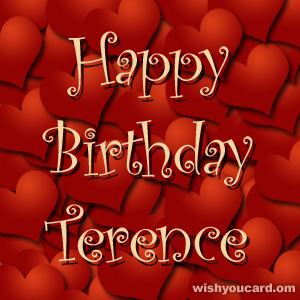 happy birthday terrence ; Terence