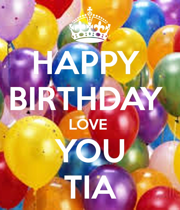 happy birthday tia images ; happy-birthday-tia-images-unique-image-gallery-happy-birthday-tia-of-happy-birthday-tia-images