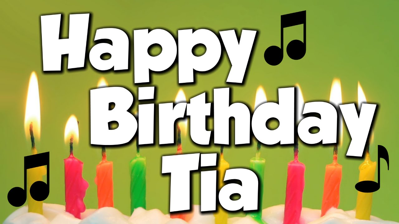 happy birthday tia images ; maxresdefault