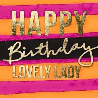 happy birthday to a wonderful lady ; 246936-Happy-Birthday-Lovely-Lady