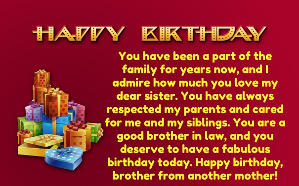 happy birthday to my sister from another mother message ; Birthday-quotes-for-brother-in-Law