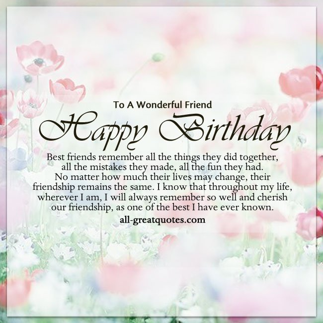happy birthday to one of the best ; To-A-Wonderful-friend-Happy-Birthday-Best-friends-Quotes