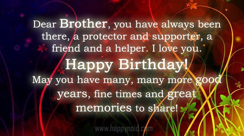 happy birthday to the best brother ever ; 99b798f4cefc46069a9dd6a77c4c7ba3