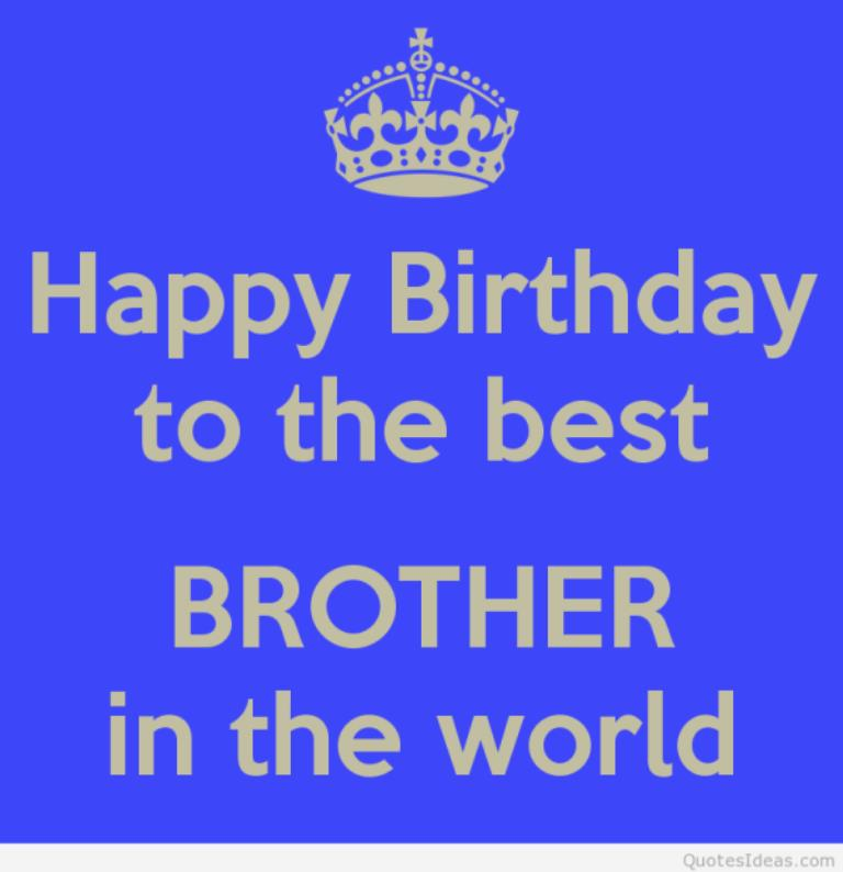 happy birthday to the best brother ever ; Happy-Birthday-To-The-Best-Brother