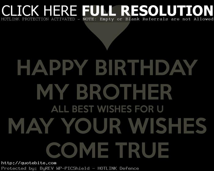 happy birthday to the best brother ever ; happy-birthday-quotes-wishes-sms-messages-brothers-09