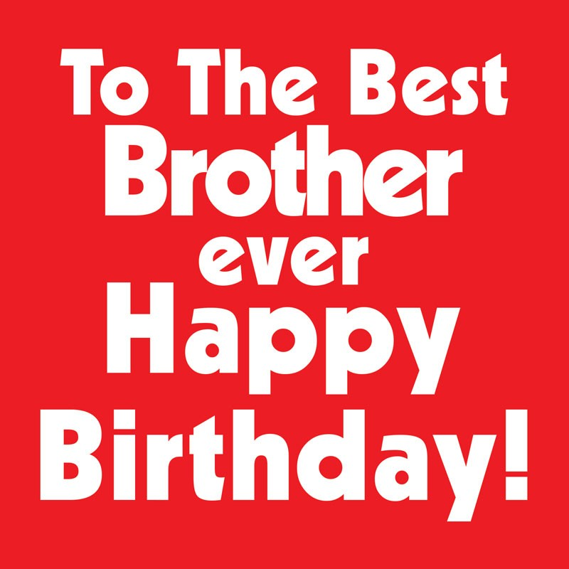 happy birthday to the best brother ever ; happy-birthday-to-the-best-brother-urban-chakkar-happy-birthday-best-brother-recordable-greeting-card-725792