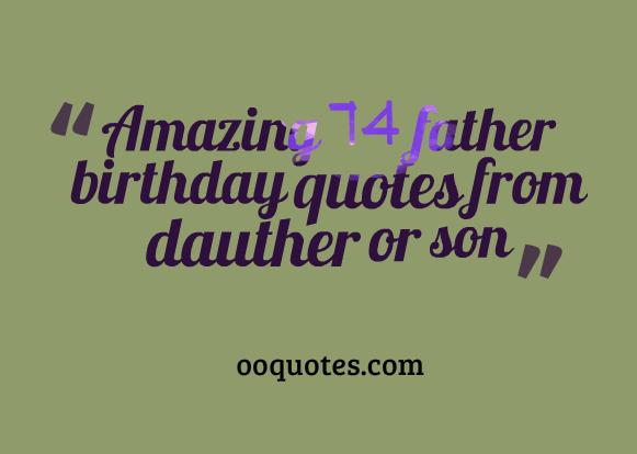 happy birthday to the father of my child ; father-birthday-quotes