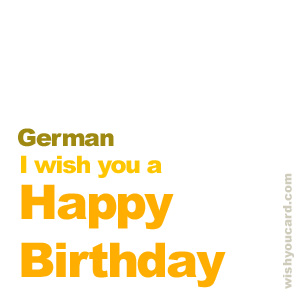 happy birthday to you in german ; German