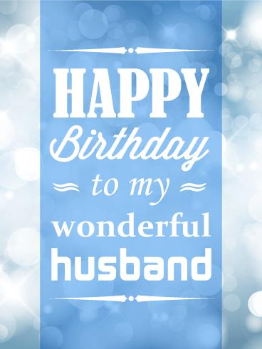 happy birthday to your husband ; 3b49ed2ba57913c7e3f33bad1201e170
