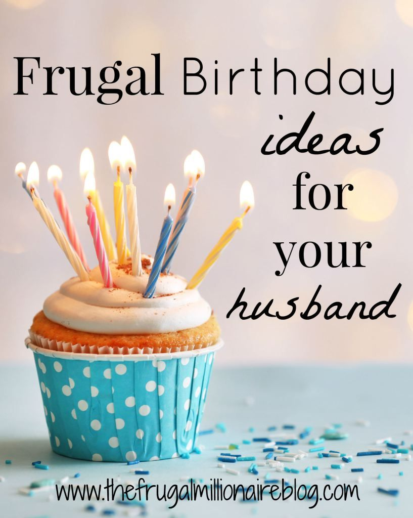 happy birthday to your husband ; c2e4cfa8d4291e2c487815777e57c3a2