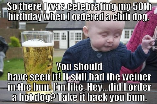 happy birthday todd meme ; drunk_baby_happy_50th_birthday_meme1
