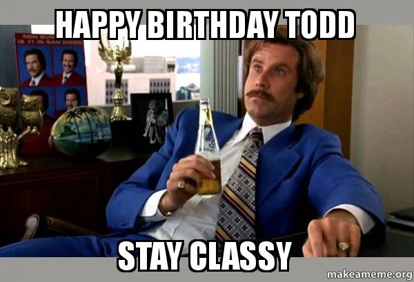 happy birthday todd meme ; happy-birthday-todd-tfx1h4