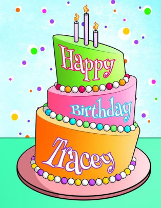happy birthday tracey images ; 9781986388887_p0_v1_s550x406