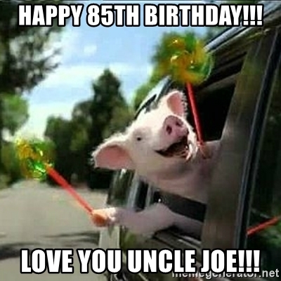 happy birthday uncle joe ; 72089292