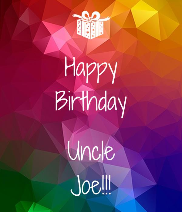 happy birthday uncle joe ; happy-birthday-uncle-joe-3