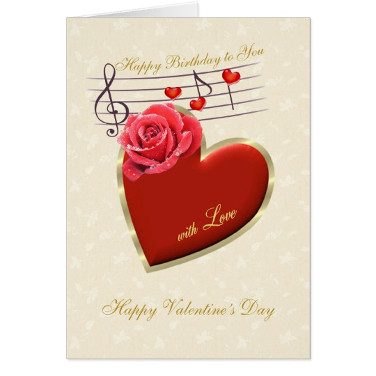 happy birthday valentine greeting cards ; birthday_valentines_day_music_heart_and_rose_card-r27adee00ab2a4d66a61d798d0aa43686_xvuat_8byvr_540